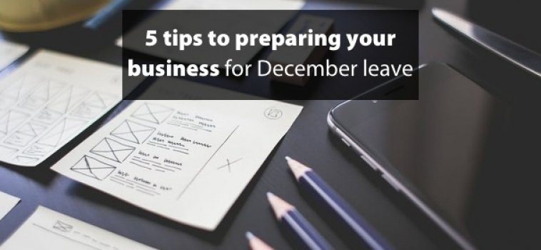 5 tips to preparing your business for December leave