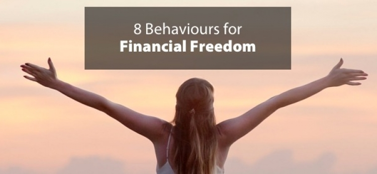 8 Behaviours for Financial Freedom