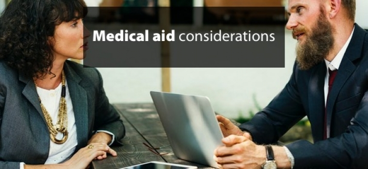 Medical aid considerations
