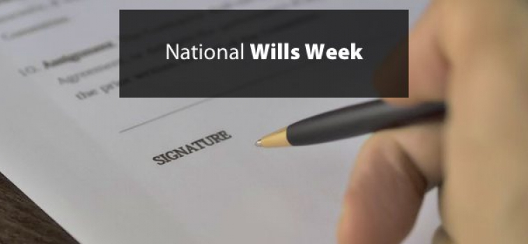 WHY MAKE A WILL THIS NATIONAL WILLS WEEK?