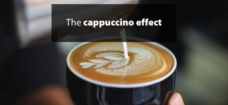 The cappuccino effect