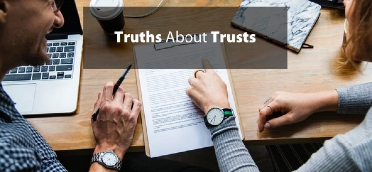 Truths About Trusts